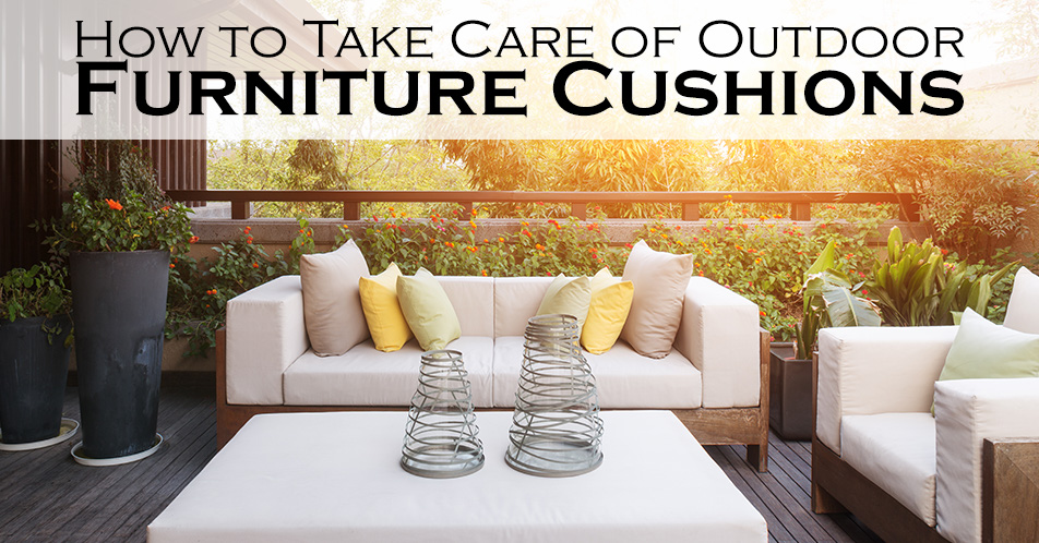 How to Take Care of Outdoor Furniture Cushions