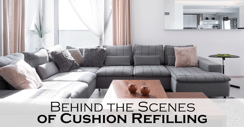 Behind the Scenes of Cushion Refilling